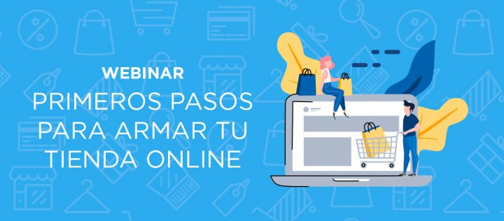 Primeros pasos para armar tu tienda online – Webinar con CACE